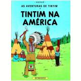 Tintim na América - Hergé