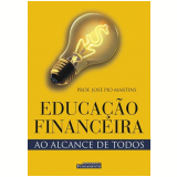 Educação Financeira - José Pio Martins