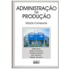 Administra��o da Produ��o (Edi��o Compacta)