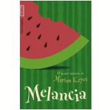 Melancia (Edição de Bolso) - Marian Keyes