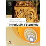 Introdução à Economia - Bernardo Guimarães, Carlos Eduardo GonÇalves