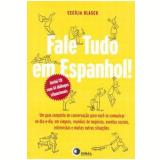 Fale Tudo em Espanhol! - Cecília Blasco