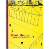 Steel Life - João Diniz