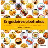 Brigadeiros e Bolinhas - Marcia Zoladz