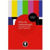 Ética na Comunicação - Patrick Lee Plaisance
