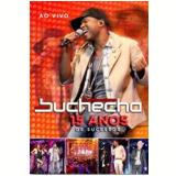 Buchecha 15 Anos de Sucesso (DVD) - Buchecha