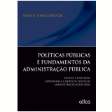 Políticas Públicas e Fundamentos da Administração - Mario Procopiuck