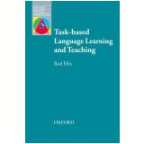 Task Based Lang Learning & Teaching - Rod Ellis