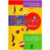 Dicionario Ilustrado Junior Ingles / Portugues Portugues / Ingles - Telma Guimarães Castro Andrade