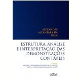 Estrutura, Análise E Interpretação Das Demonsotrações Contábeis - Alexandre Alcantara Da Silva