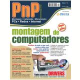 PnP Digital nº 12 - Montagem de computadores, Tudo sobre os drivers para Windows, cálculo do km rodado, (Ebook)