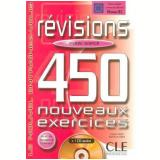 Revisions 450 Nouveaux Exercices - Niveau Avance (Livre + Corriges) - V�rios autores
