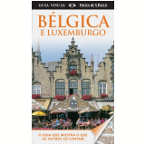 Bélgica E Luxemburgo - Dorling Kindersley