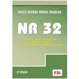 Nr 32 - Sistema De Gestao Da Seguran�a - Paulo Afonso Moral Marcos