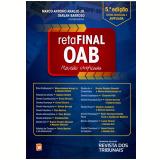 Reta Final Oab - Marco Antônio Araújo Junior, Darlan Barros