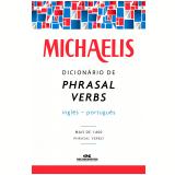 Michaelis Dicionário de Phrasal Verbs Inglês-Português (Ebook) - Clóvis Osvaldo Gregorim