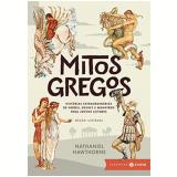 Mitos Gregos (Edição Ilustrada) - Nathaniel Hawthorne