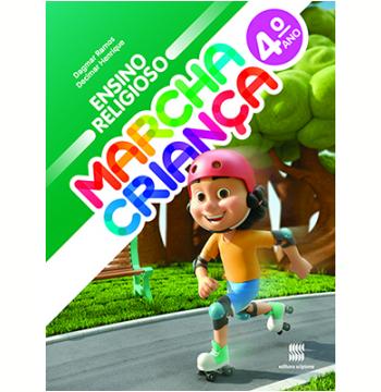 Marcha Criança - Ensino Religioso - 4º Ano - Ensino Fundamental I