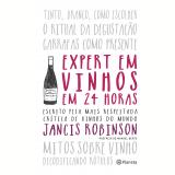 Expert Em Vinhos Em 24 Horas - Jancis Robinson