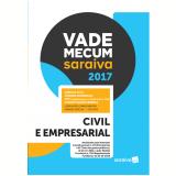 Vade Mecum Saraiva 2017 - Civil E Empresarial - Editora Saraiva
