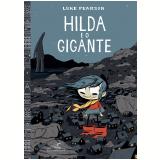 Hilda e o Gigante - Luke Pearson
