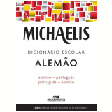 Michaelis - Dicionário Escolar Alemão - Alfred Josef Keller