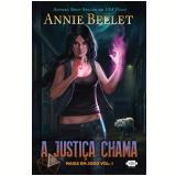 A Justiça Chama - Annie Bellet