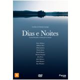 Dias e Noites (DVD) - Vários (veja lista completa)