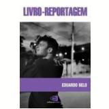 Livro-Reportagem - Eduardo Belo