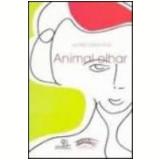 Animal Olhar - Antonio Ramos Rosa