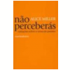 N�o Perceber�s Varia��es sobre o Tema do Para�so
