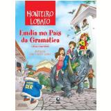 Emília no País da Gramática - Monteiro Lobato