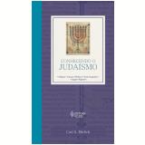 Conhecendo o Judaísmo - Carl S. Ehrlich