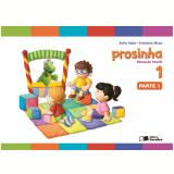 Prosinha - 1 - Educação Infantil - Anita Adas, Cristiana Musa