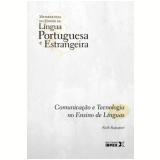 Comunica�ao E Tecnologia No Ensino De Linguas (vol. 8) - Ruth Rapaport