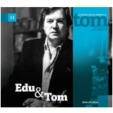 Edu & Tom (Vol. 11) - Folha de S.Paulo (Org.)