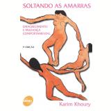 Soltando as Amarras - Karim Khoury