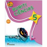 Buriti - Ci�ncias (Vol.5) -