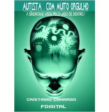 Autista com muito orgulho - A síndrome vista do lado de dentro (Ebook)