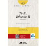 SABERES DO DIREITO 43 - DIREITO TRIBUTÁRIO II - 1ª Edição (Ebook) - ALESSANDRO CAVALCANTE SPILBORGHS