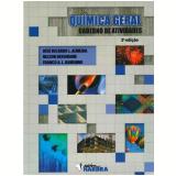 Química Geral - Jose Ricardo L. Almeida, Nelson Bergmann, Franco A. L. Ramunno