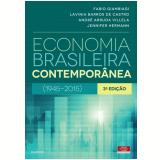Economia Brasileira Contemporânea - André Villela, Lavínia Barros de Castro, Fabio  Giambiagi
