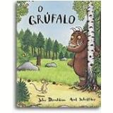 O Grúfalo - Julia Donaldson
