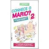 Conhece o Mário? (Vol. 2) - Santiago