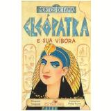 Cleópatra e Sua Víbora - Margaret Simpson