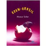 Éden-Brasil - Moacyr Scliar