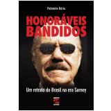 Honoráveis Bandidos - Palmério Dória