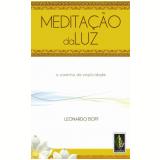 Meditação da Luz - Leonardo Boff
