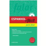 Espanhol + Fácil Para Falar - Larousse do Brasil