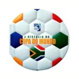 A História da Copa Do Mundo - Girassol